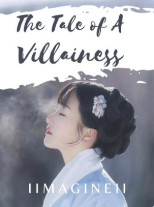The Tale of A Villainess
