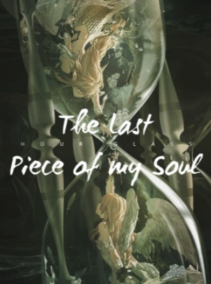The Last Piece of my Soul