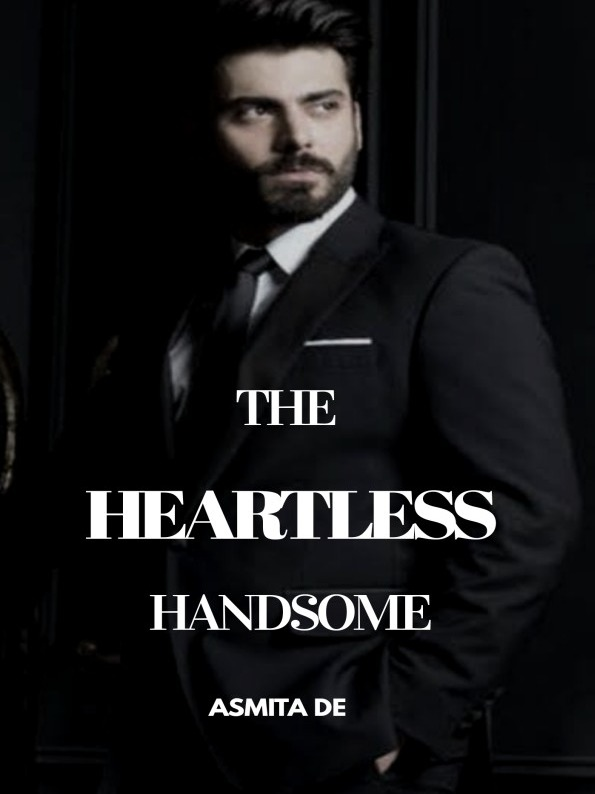The Heartless Handsome  ✓ 
