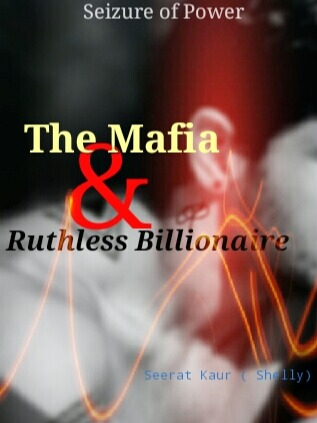 The Mafia & Ruthless Billionaire