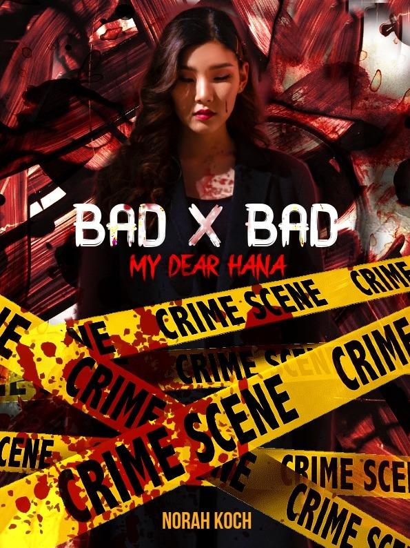 Bad x Bad: My Dear Hana