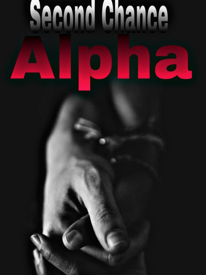 Second Chance Alpha (Completed)