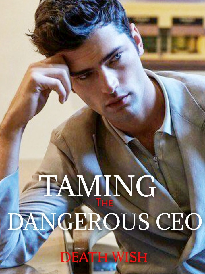Taming the Dangerous CEO [Tagalog]