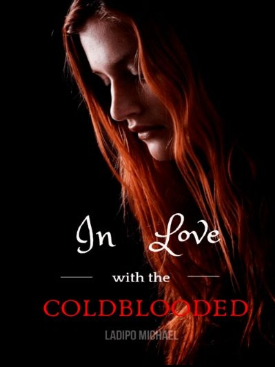 In Love With The Coldblooded