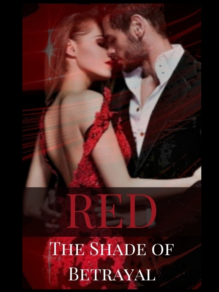 RED: The Shade of Betrayal