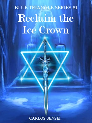 Reclaim the Ice Crown (Blue Triangle Series #1)