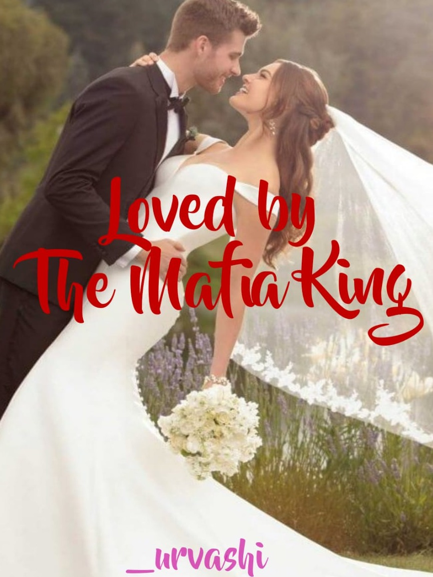 Loved by The Mafia King