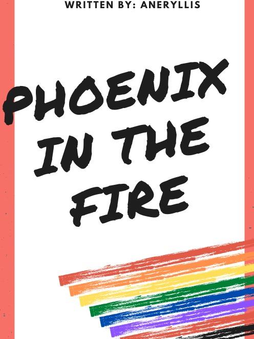 Phoenix in the Fire