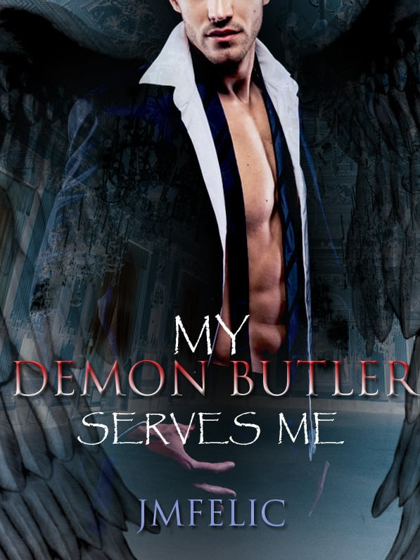 MY DEMON BUTLER SERVES ME