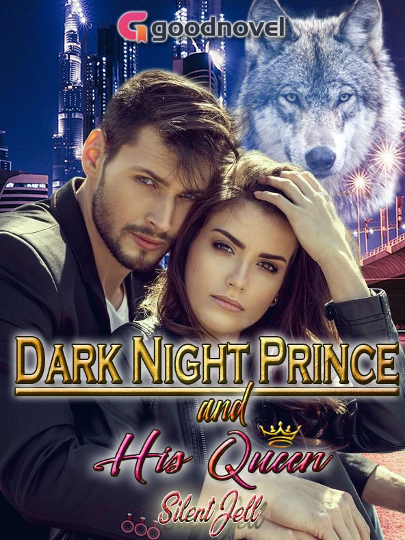 DARK NIGHT PRINCE And His Queen