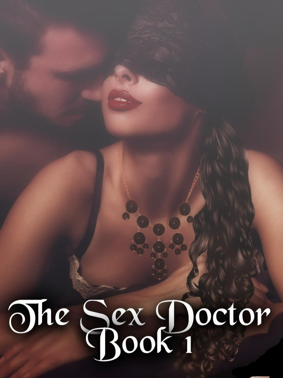 The Sex Doctor Book 1