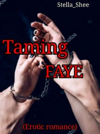 Taming FAYE  [Completed]