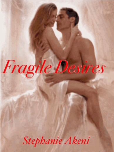 Fragile Desires