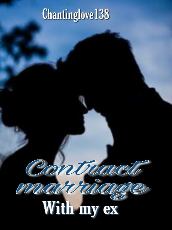 Contract marriage with my Ex