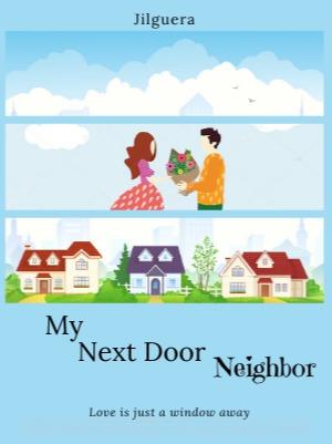 My Next Door Neighbor
