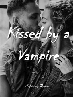 Kissed by a Vampire