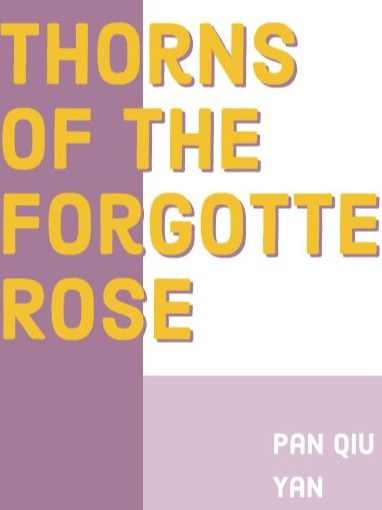 Thorns of the Forgetten Rose