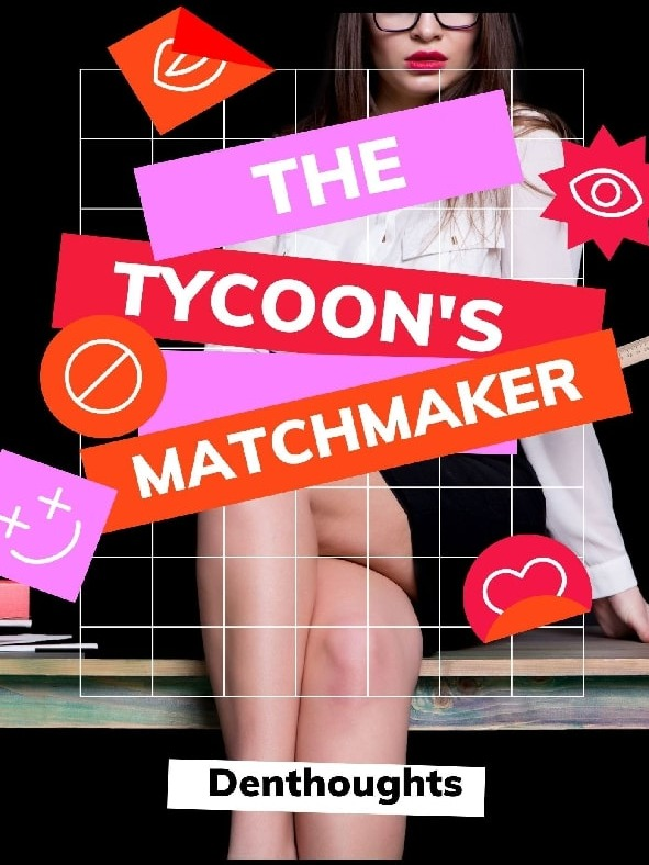 The Tycoon's Matchmaker