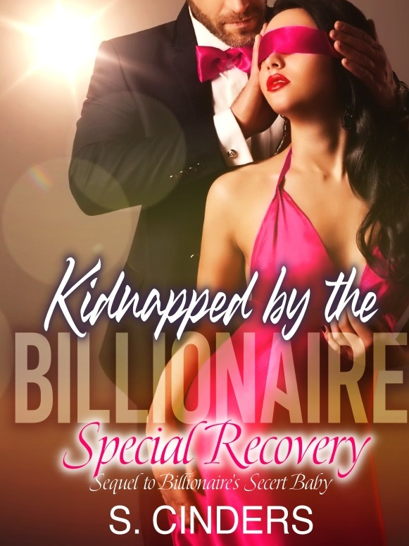 Kidnapped by the Billionaire - Special Recovery