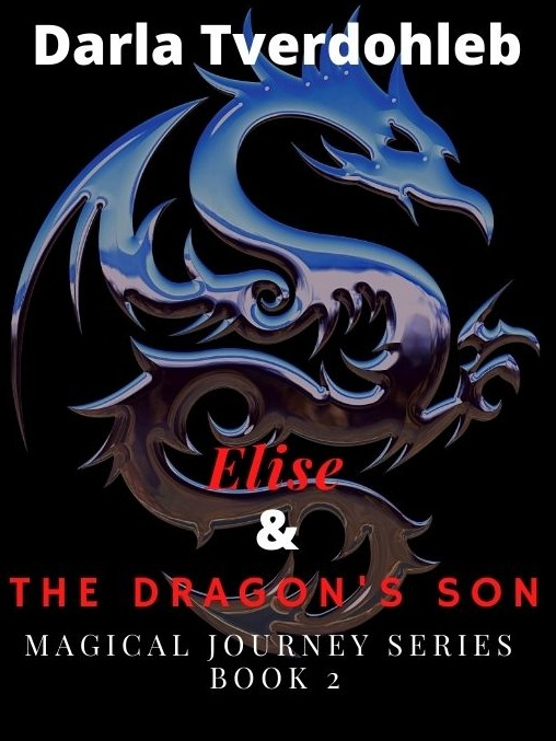 Elise and the Dragon's Son (Magical Journey Series Book 2)