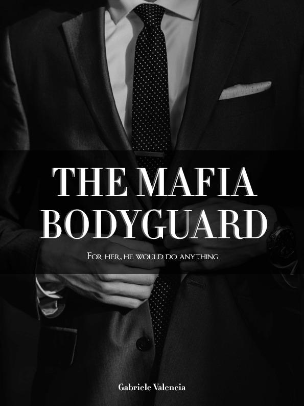 The Mafia Bodyguard
