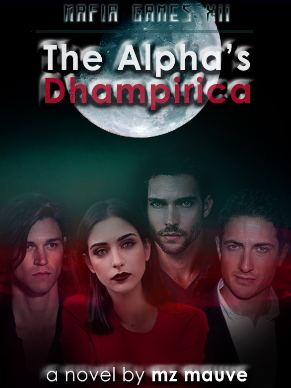 The Alpha's Dhampirica [Mafia Games XII]