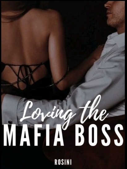 Loving the Mafia Boss