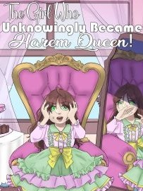 The Girl Who Unknowingly Became Harem Queen