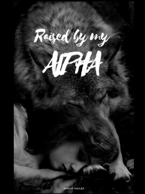 Raised by My Alpha