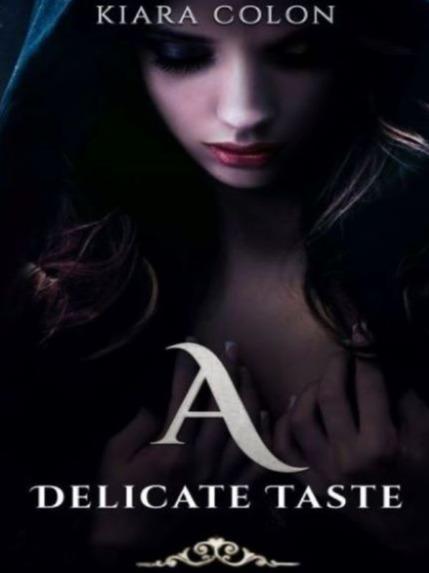 A delicate taste