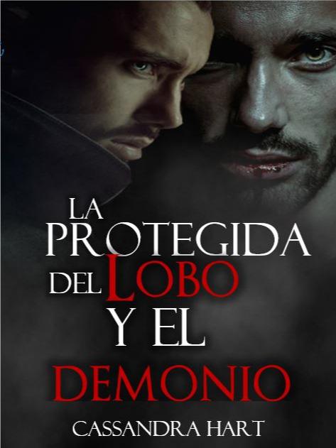 La protegida del Lobo y el Demonio
