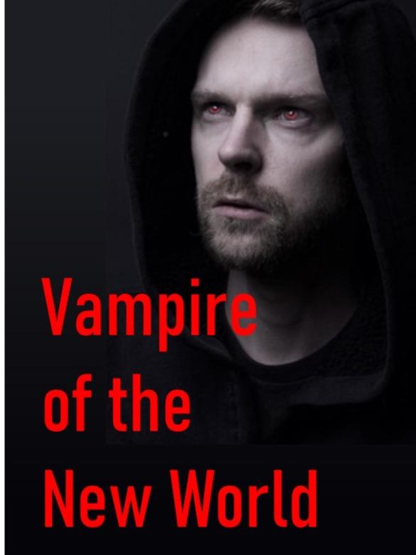 Vampire of the New World