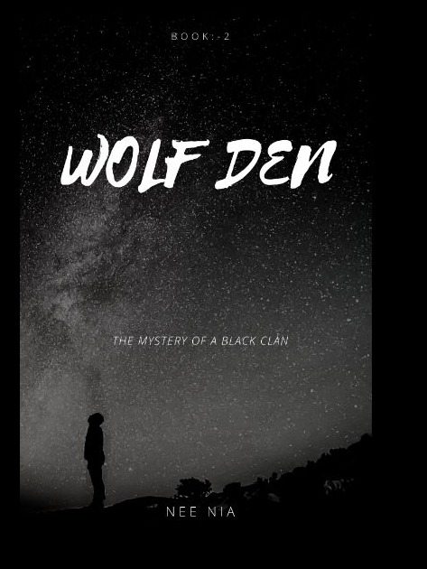 WOLF DEN (BOOK:-1) The Mystery of Black Clan