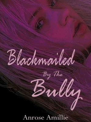 Blackmailed by the Bully