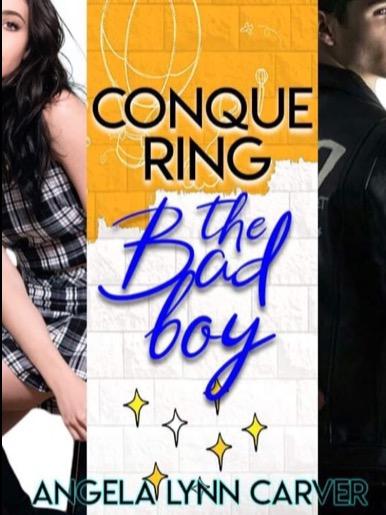 Conquering the Bad Boy