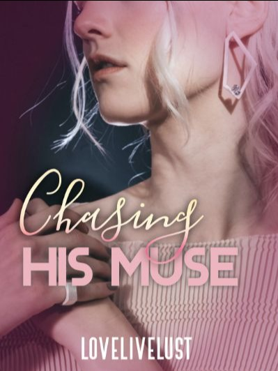 Chasing His Muse