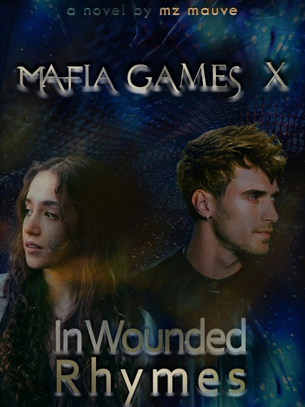 In Wounded Rhymes [Mafia Games X]