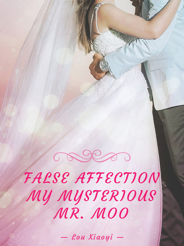 False Affection: My Mysterious Mr. Moo