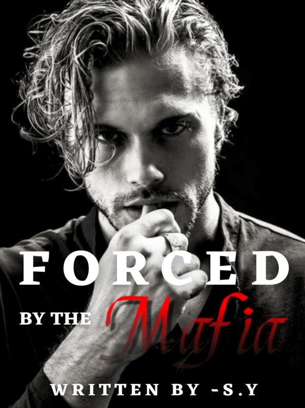 Forced By The Mafia