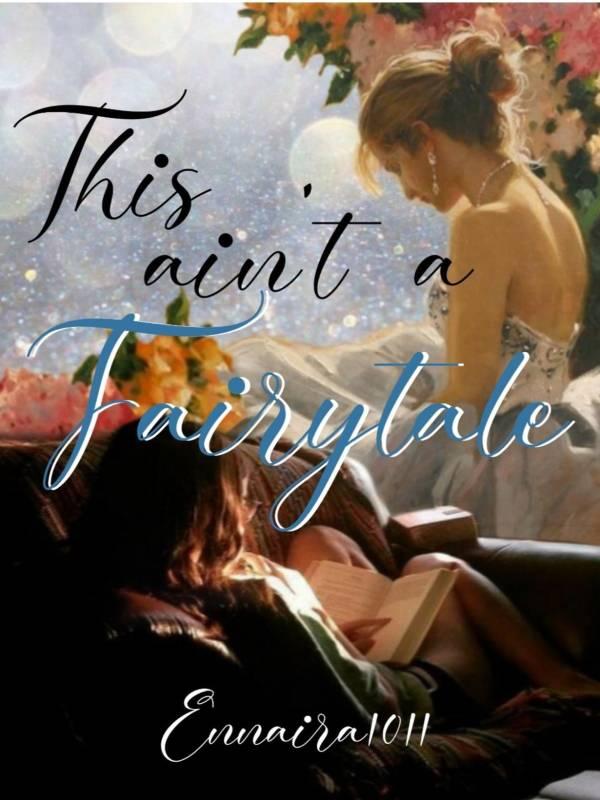 This Ain't A Fairy Tale