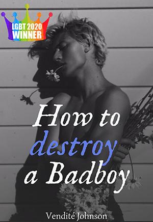 How to Destroy a Badboy