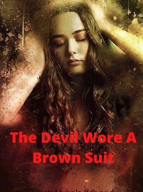 The Devil Wore A Brown Suit Series