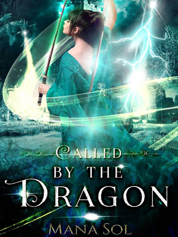 Called by the Dragon