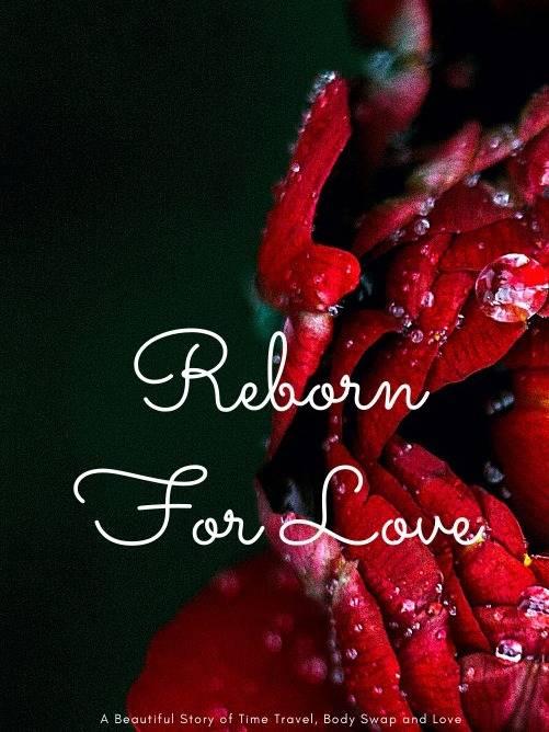 Reborn For Love