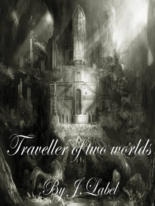 Traveller Of Two Worlds