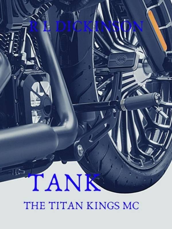 TANK: A Titan Kings MC Novel THREE