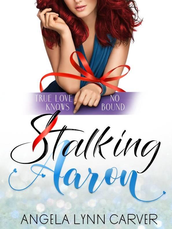 Stalking Aaron