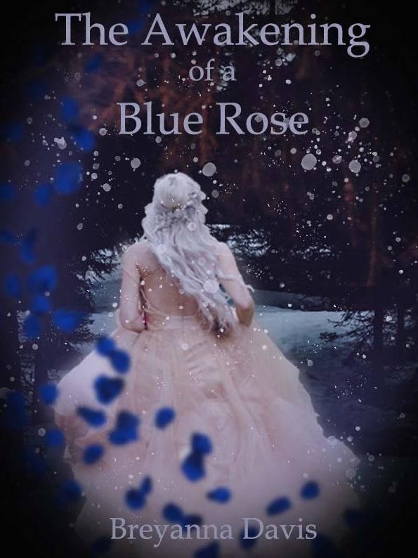 The Awakening of a Blue Rose