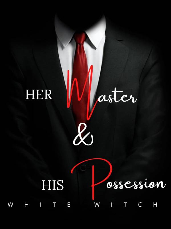 Her Master and His Possession
