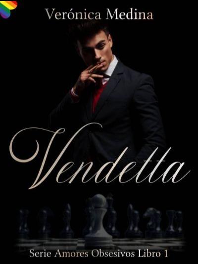 Vendetta (Libro 1: Amores Obsesivos)